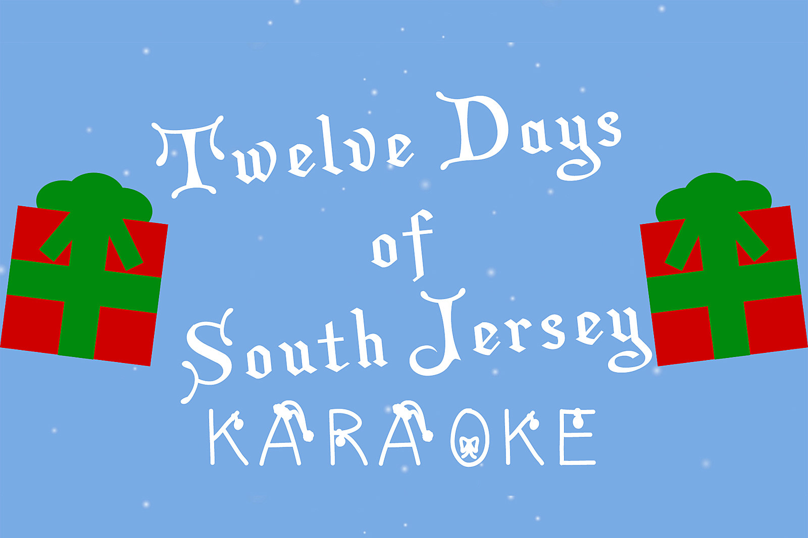 12 days of south jersey karaoke video - Blue Christmas Karaoke